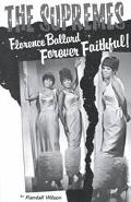 Forever Faithful A Study of Florence Ballard & the Supremes