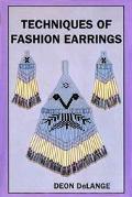 Techniques of Fashion Earrings Book III