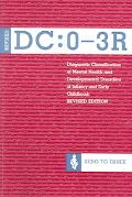 Diagnostic Classification of Mental Health And Development Disorders Of Infancy and Early Ch...