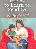 Poems to Learn to Read by Building Literacy With Love