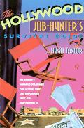 Hollywood Job-hunters Survival Guide