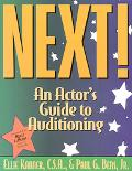 Next! An Actor's Guide to Auditioning