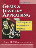 Gems & Jewelry Appraising Techniques of Professional Practice