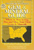Treasure Hunter's Gem & Mineral Guide Where & How to Dig, Pan And Mine Your Own Gems & Miner...
