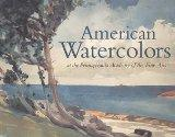 American Watercolors: At the Pennsylvania Academy of the Fine Arts