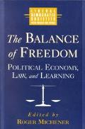 Balance of Freedom Political Economy, Law, and Learning