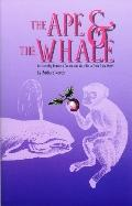 Ape & the Whale An Interplay Between Darwin & Melville in Their Own Words