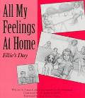 All My Feelings at Home Ellie's Day