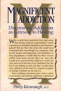 Magnificent Addiction