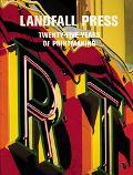 Landfall Press Twenty-Five Years of Printmaking