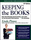 Keeping the Books: Basic Recordkeeping and Accounting for Small Business (Small Business Str...