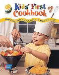 Kids' First Cookbook Delicious-nutritious Treats to Make Yourself!