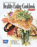 American Cancer Society's Healthy Eating Cookbook A Celebration of Food, Friends, And Health...