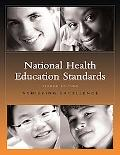 National Health Education Standards Achieving Excellence