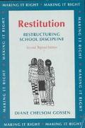 Restitution Restructuring School Discipline