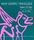 New Gospel Parallels Mark 1, 2