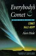 Everybodys Comet: A Layman's Guide to Hale-Bopp