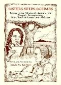 Sisters, Seeds and Cedars: Rediscovering Nineteenth-Century Life through Correspondence from...