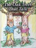 The Oak Trees That Talk/Summer