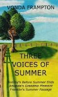 Three Voices of Summer