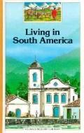 Living in South America, Vol. 28