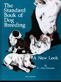 Standard Book of Dog Breeding A New Look