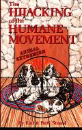 Hijacking of the Humane Movement