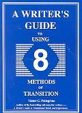 Writer's Gde to Using Eight Methods...