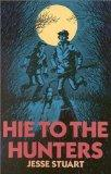 Hie to the Hunters