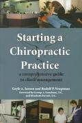 Starting a Chiropractic Practice A Comprehensive Guide to Clinic Management