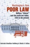 Washington's New Poor Law Welfare