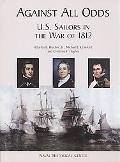 Against All Odds U.S. Sailors in the War of 1812