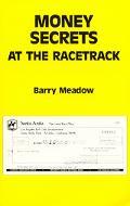 Money Secrets at the Racetrack