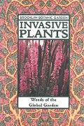 Invasive Plants Weeds of the Global Garden