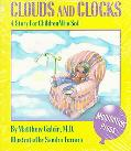 Clouds and Clocks A Story for Children Who Soil