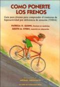 Como Ponerte Los Frenos = Putting on the Brakes (Gu Ia Para J Ovenes Para Comprender el Tras...
