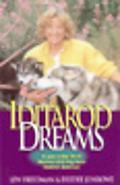 Iditarod Dreams A Year in the Life of Alaskan Sled Dog Racer Deedee Jonrowe