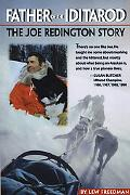 Father of the Iditarod The Joe Redington Story