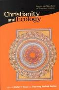 Christianity and Ecology Seeking the Well-Being of Earth and Humans