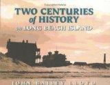 Two Centuries Of History On Long Beach Island