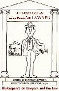 Breath of an Unfee'd Lawyer Shakespeare on Lawyers and the Law