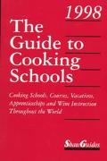 The Guide to Cooking Schools 1998