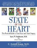 State of the Heart The Practical Guide to Your Heart and Heart Surgery