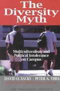 Diversity Myth Multiculturalism and Political Intolerance on Campus