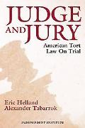 Judge And Jury American Tort Law On Trial