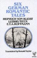 Six German Romantic Tales
