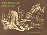 A Derbyshire Notebook