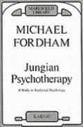Jungian Psychotherapy A Study in Analytical Psychology