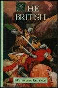 THE BRITISH - Myths and Legends: Robin Hood; Hereward the Wake; Beowulf; The Dream of Maxen ...