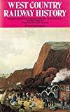 West Country Railway History (Regional railway history series)